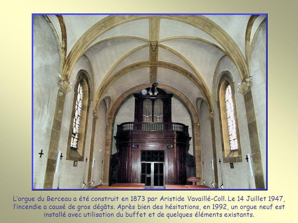 L'orgue du Berceau a été construit en 1873 par Aristide Vavaillé-Coll