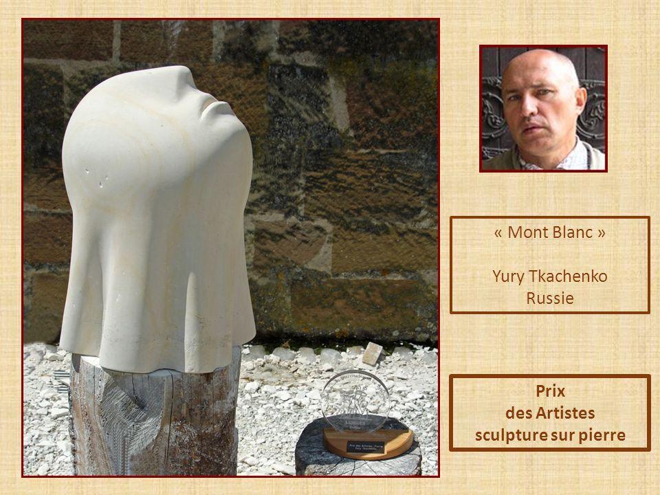 « Mont Blanc » Yury Tkachenko Russie Prix des Artistes sculpture sur pierre