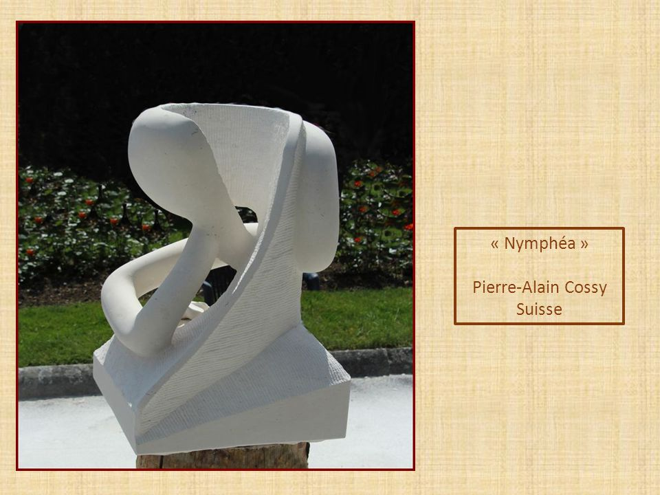 « Nymphéa » Pierre-Alain Cossy Suisse