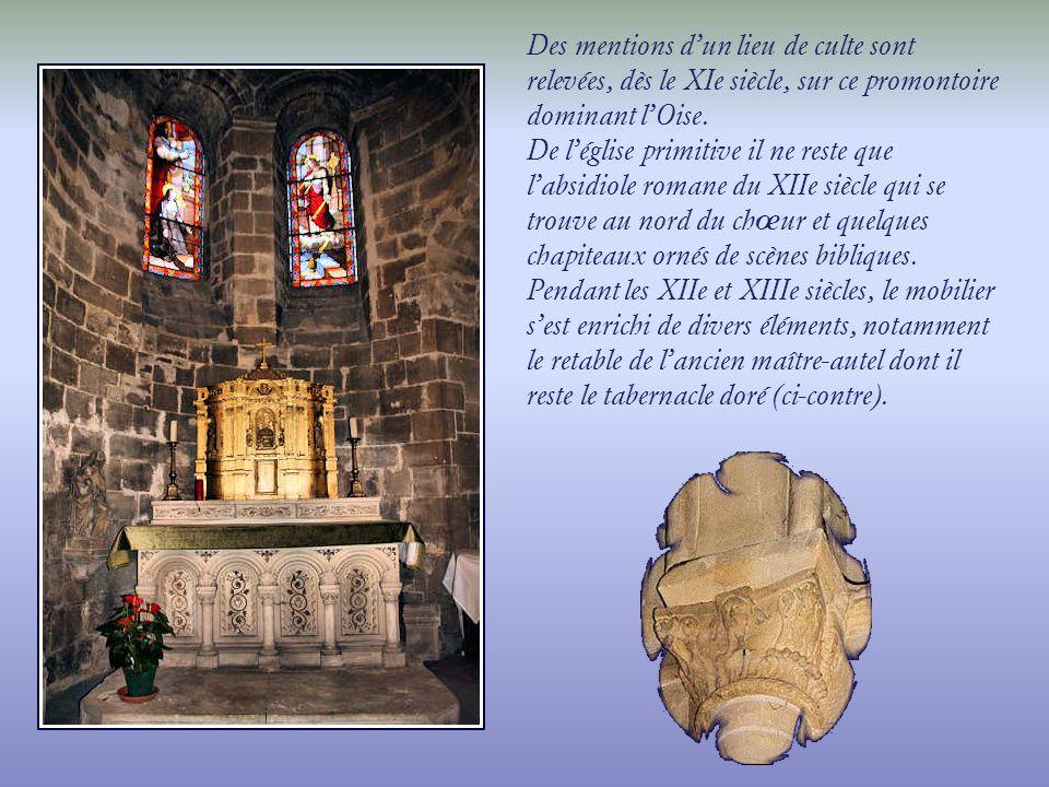 Des mentions d'un lieu de culte sont relevées, dès le XIe siècle, sur ce promontoire dominant l'Oise.