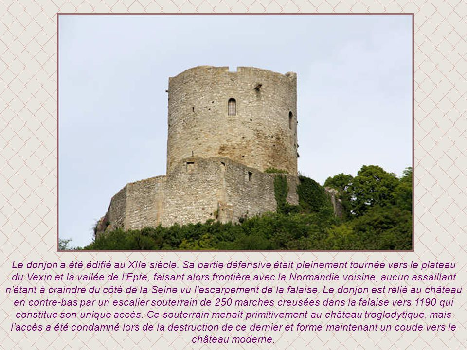 Le donjon a été édifié au XIIe siècle