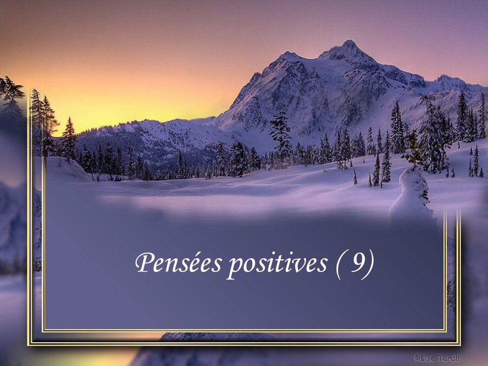 Pensées positives ( 9)