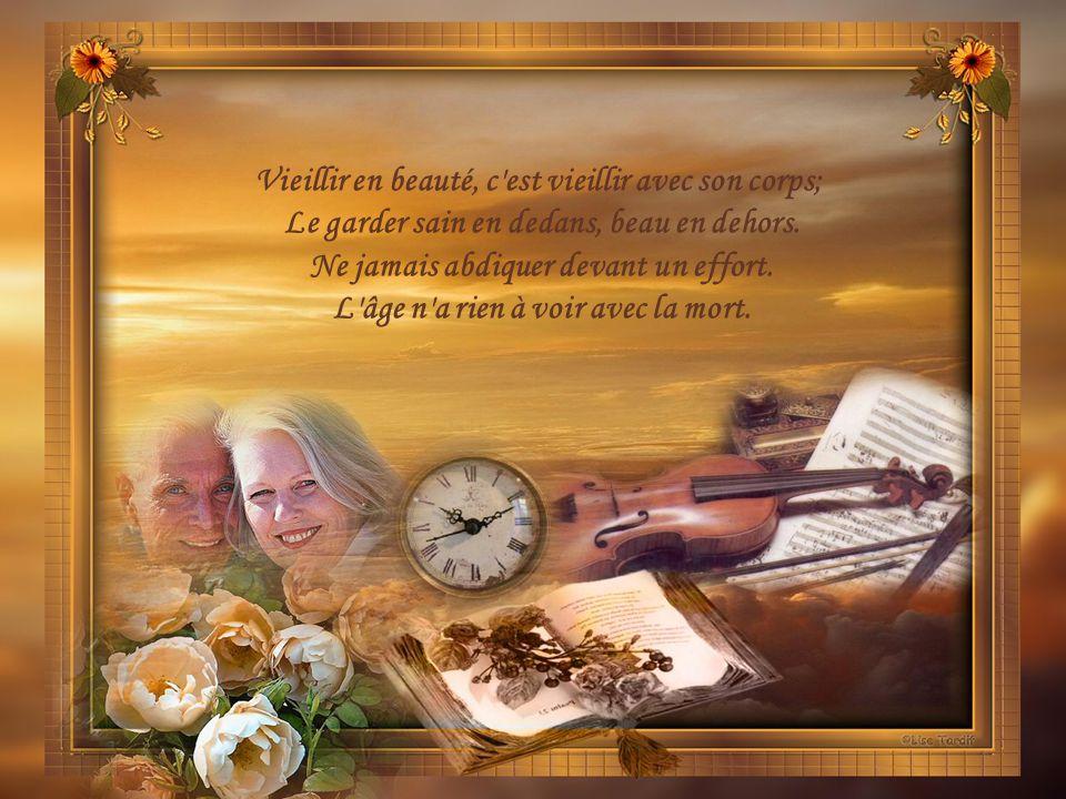 Vieillir en beauté, c est vieillir avec son corps;