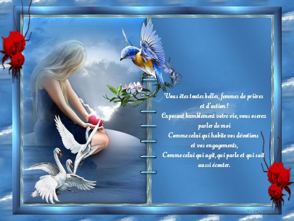 Vous êtes toutes belles, femmes de prières et d action !