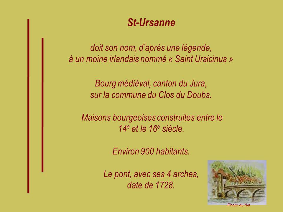 St-Ursanne doit son nom, d'après une légende,
