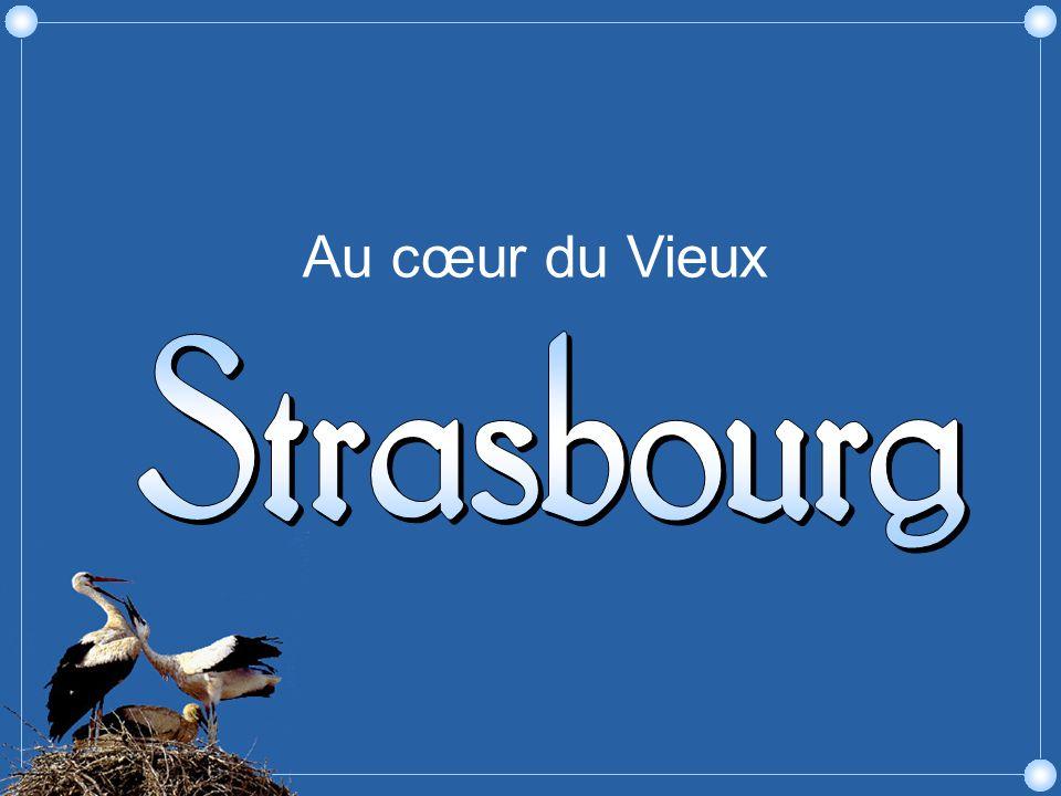 Au cœur du Vieux Strasbourg