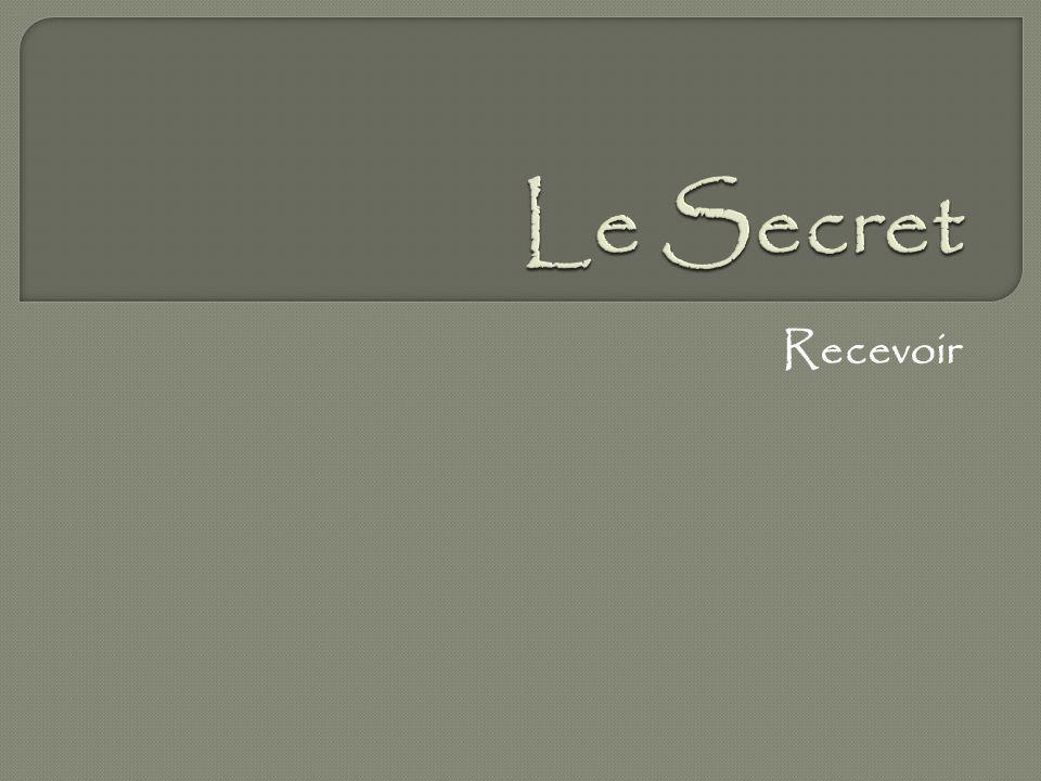 Le Secret Recevoir