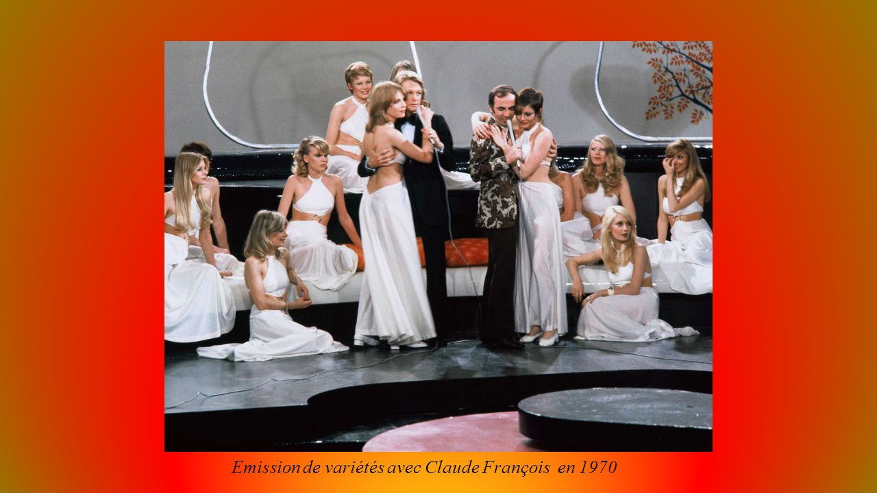 Emission de variétés avec Claude François en 1970