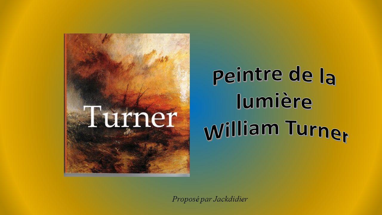 Peintre de la lumière William Turner