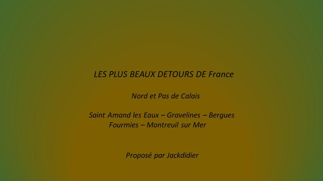 LES PLUS BEAUX DETOURS DE France