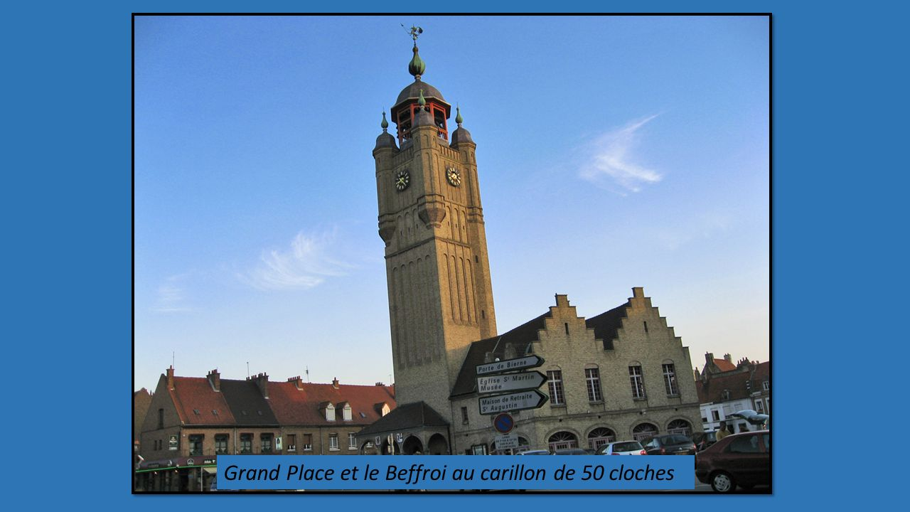 Grand Place et le Beffroi au carillon de 50 cloches