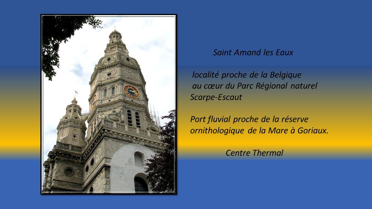 Saint Amand les Eaux localité proche de la Belgique. au cœur du Parc Régional naturel Scarpe-Escaut.