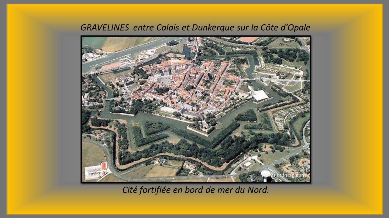 GRAVELINES entre Calais et Dunkerque sur la Côte d'Opale