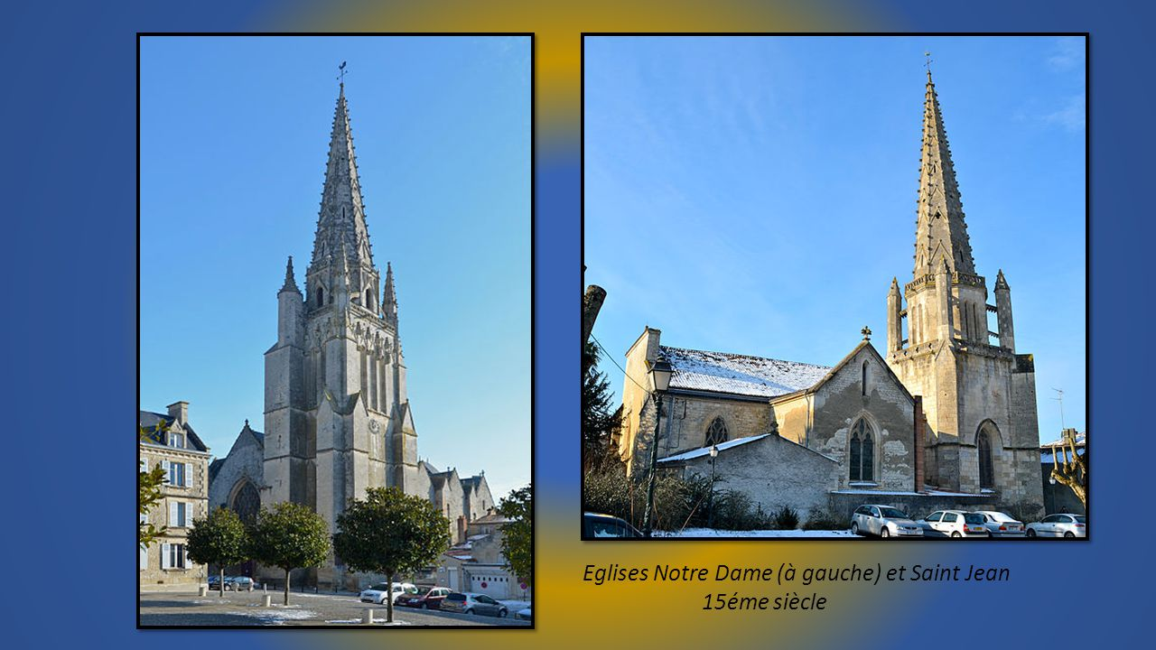 Eglises Notre Dame (à gauche) et Saint Jean