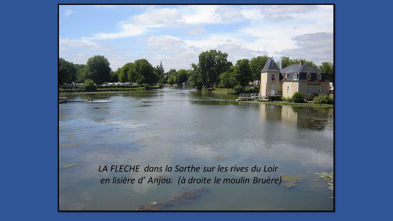 LA FLECHE dans la Sarthe sur les rives du Loir