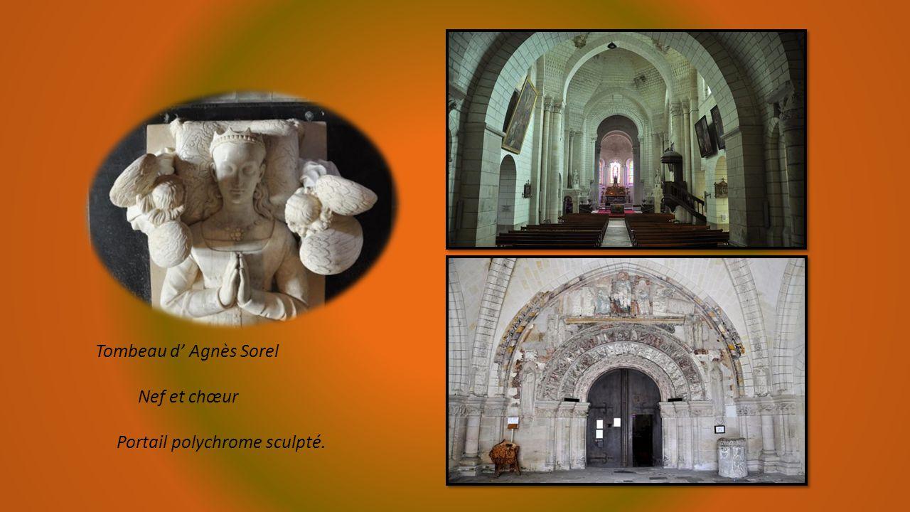 Tombeau d' Agnès Sorel Nef et chœur Portail polychrome sculpté.
