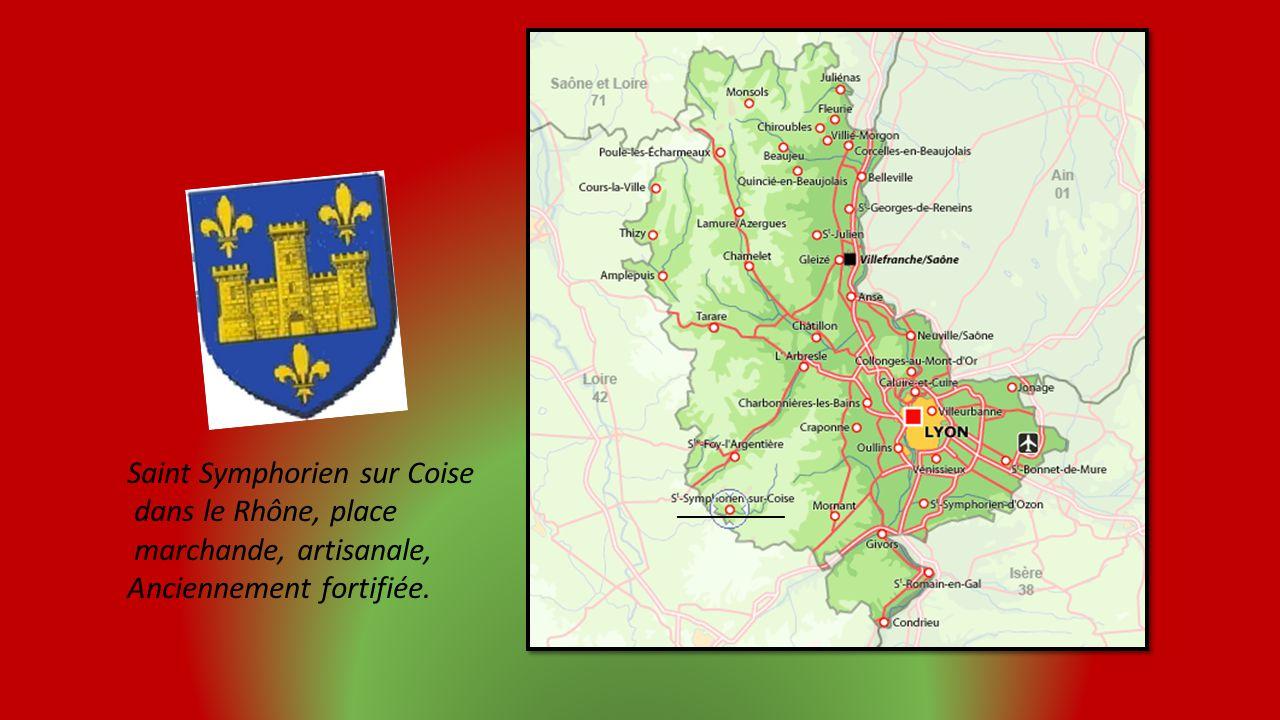 Saint Symphorien sur Coise dans le Rhône, place marchande, artisanale,
