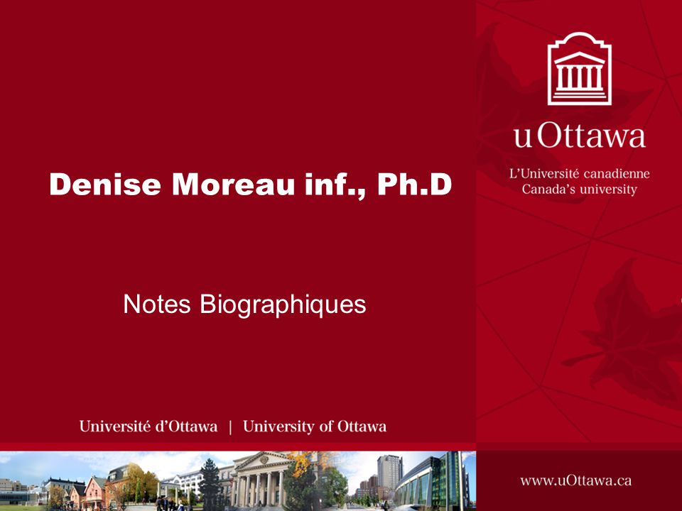 Denise Moreau inf., Ph.D Notes Biographiques
