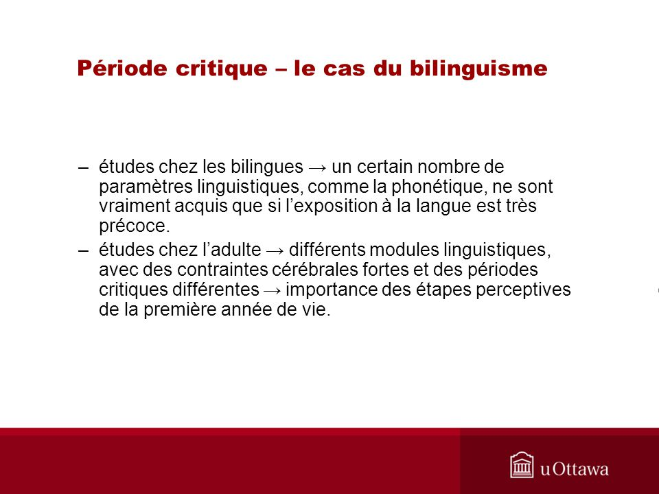 Période critique – le cas du bilinguisme