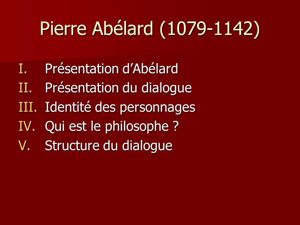 Pierre Abélard (1079-1142) Présentation d'Abélard