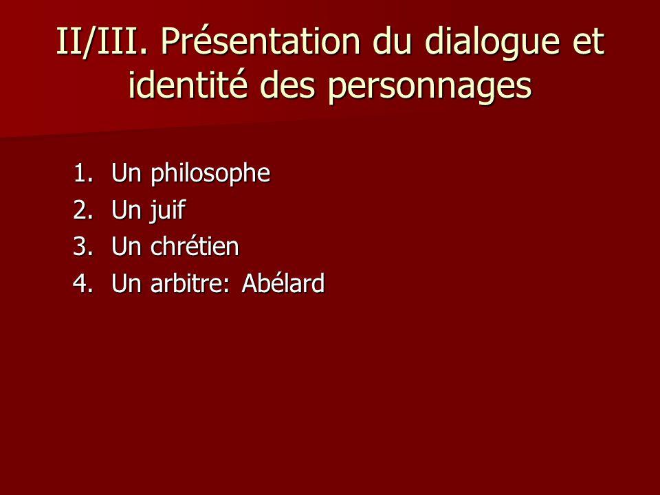 II/III. Présentation du dialogue et identité des personnages