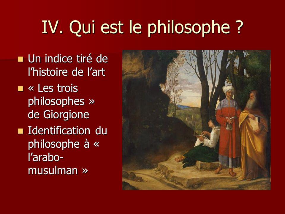 IV. Qui est le philosophe