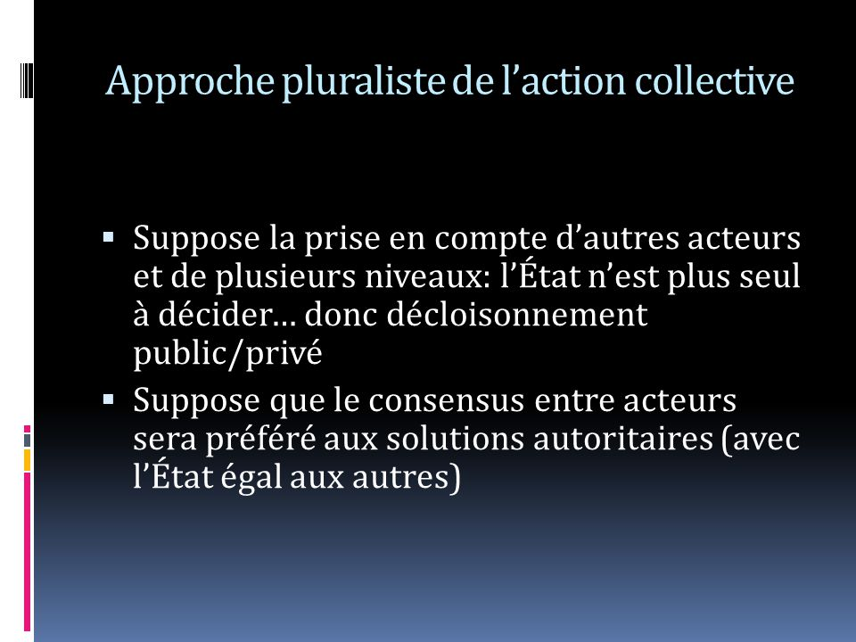 Approche pluraliste de l'action collective