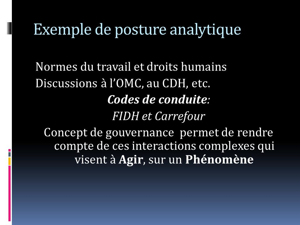 Exemple de posture analytique