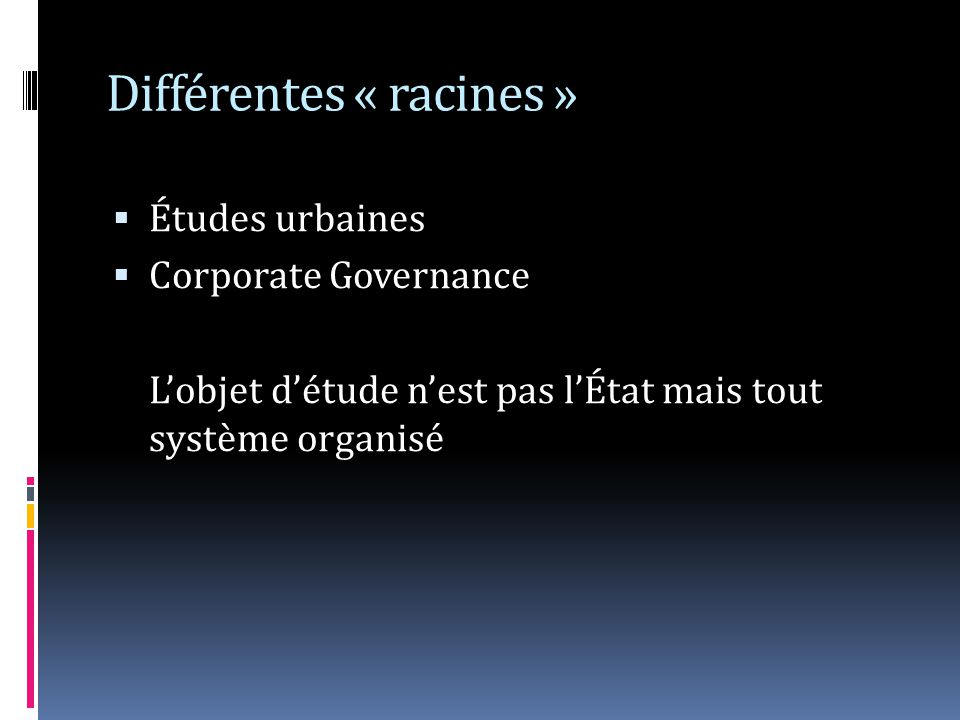 Différentes « racines »