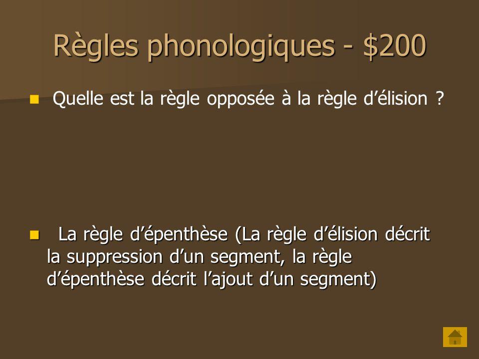 Règles phonologiques - $200