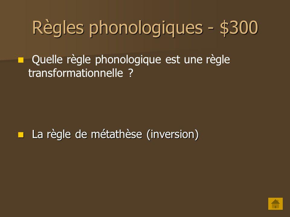 Règles phonologiques - $300