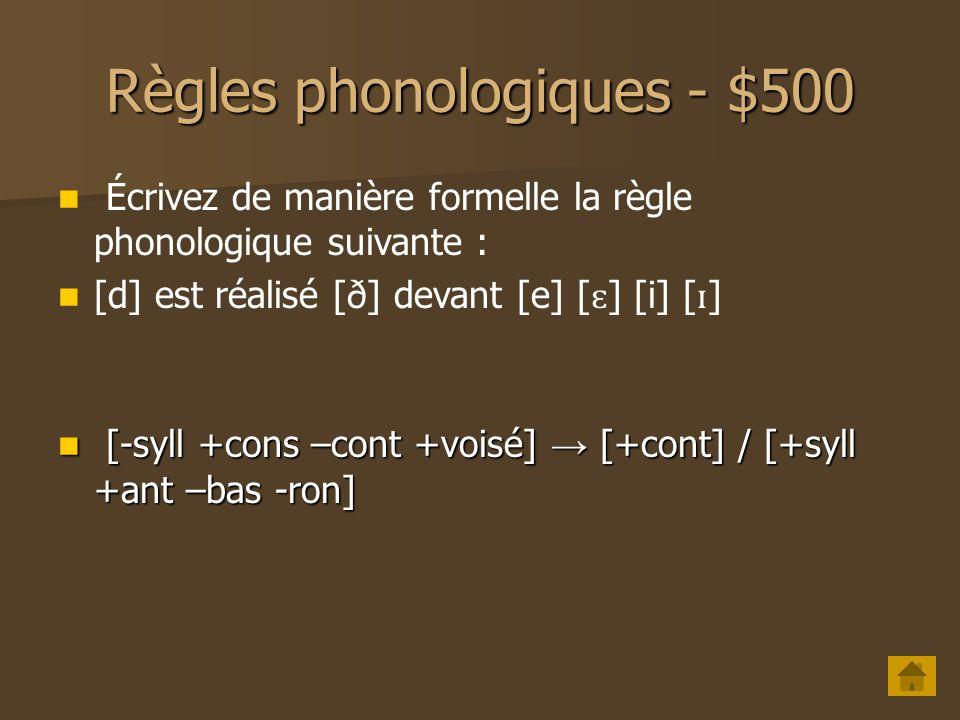 Règles phonologiques - $500