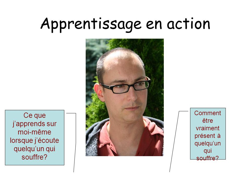 Apprentissage en action