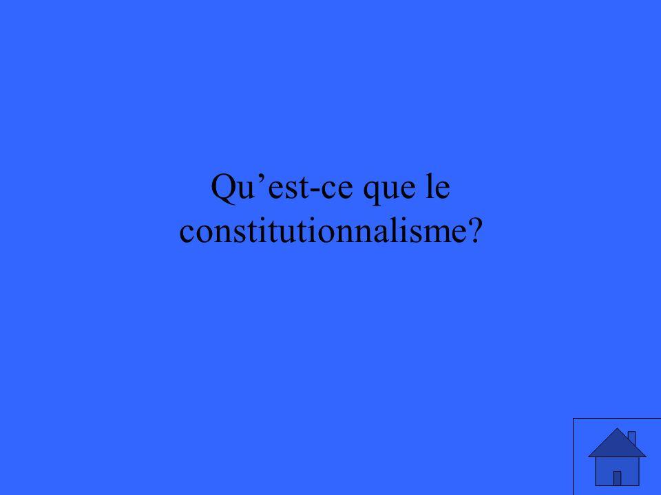 Qu'est-ce que le constitutionnalisme