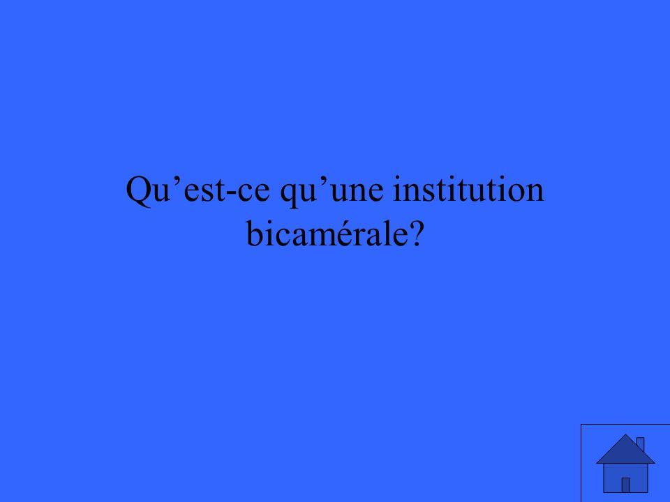 Qu'est-ce qu'une institution bicamérale