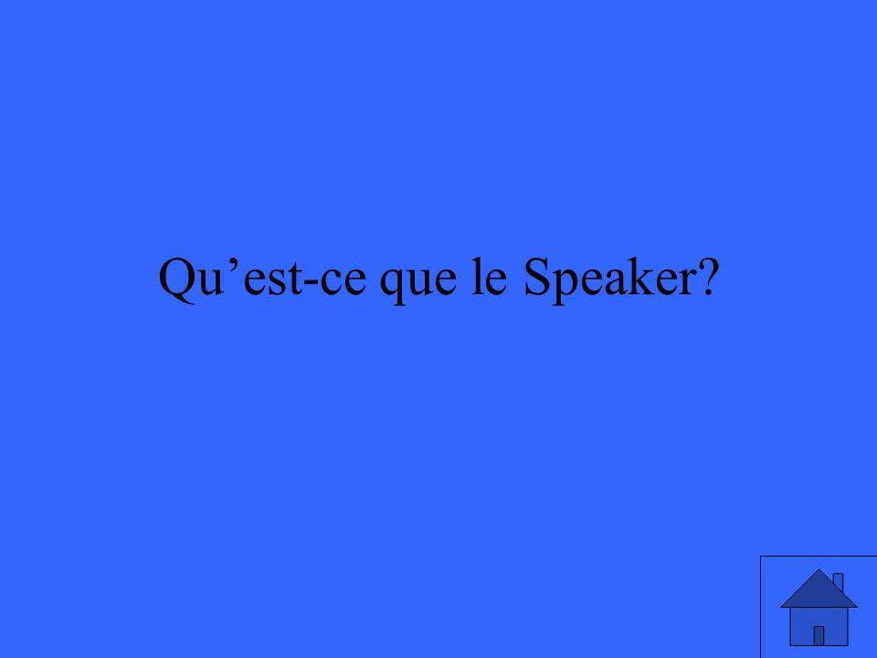 Qu'est-ce que le Speaker