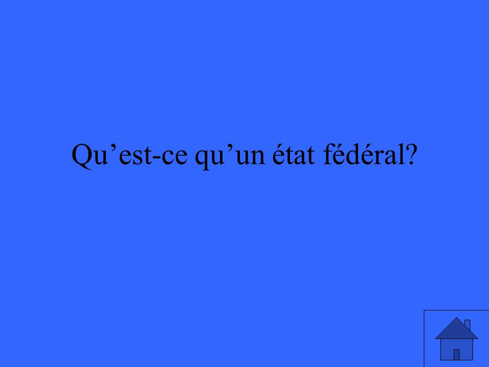 Qu'est-ce qu'un état fédéral