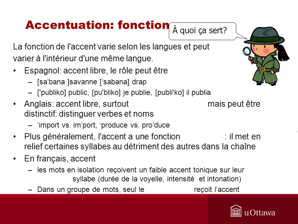 Accentuation: fonction