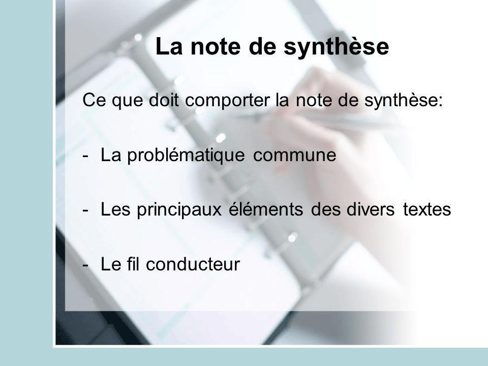 La note de synthèse Ce que doit comporter la note de synthèse: