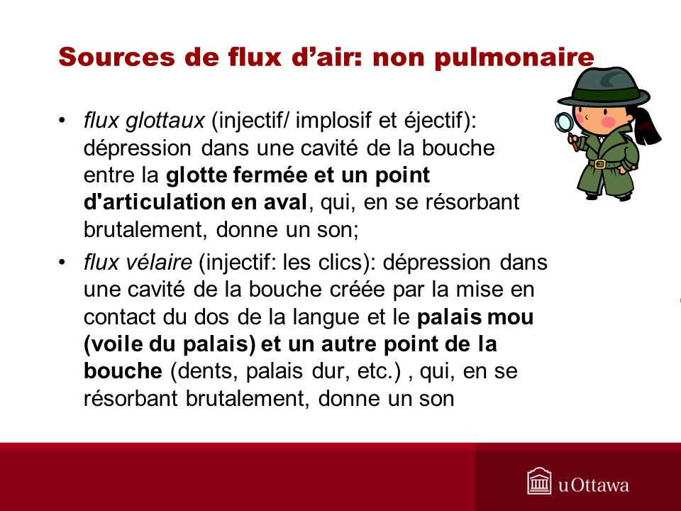 Sources de flux d'air: non pulmonaire