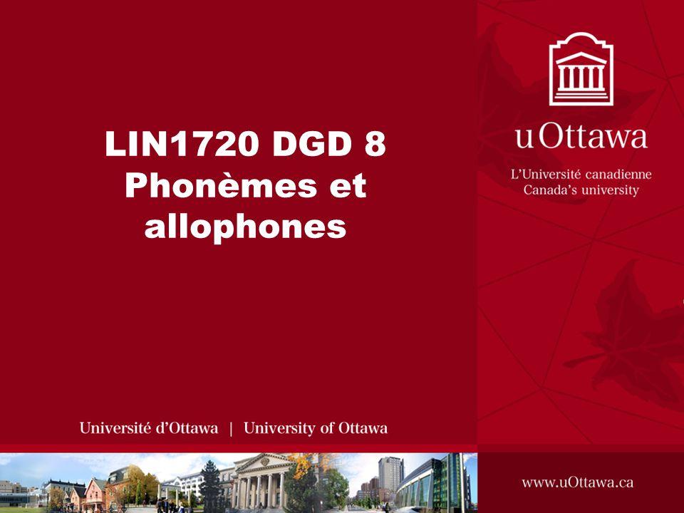 LIN1720 DGD 8 Phonèmes et allophones