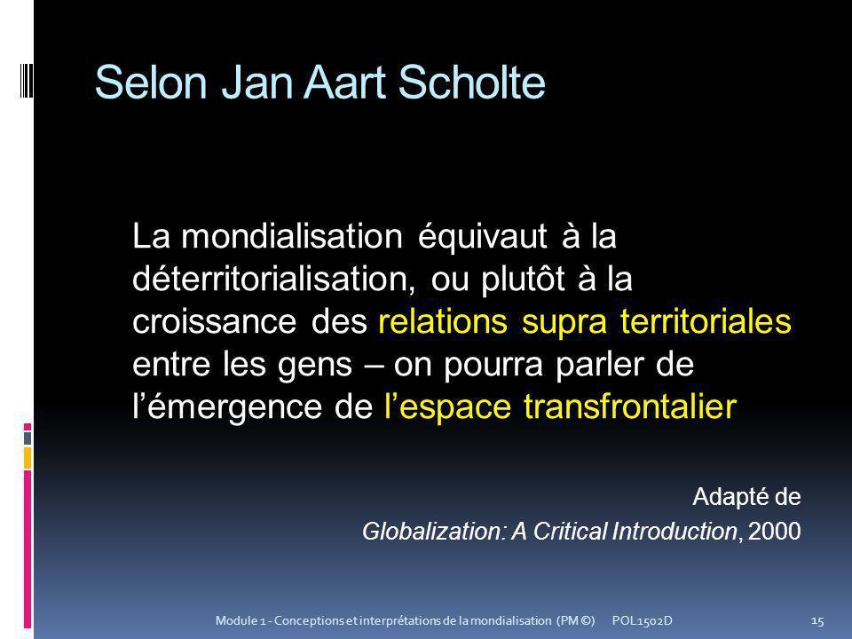 Selon Jan Aart Scholte