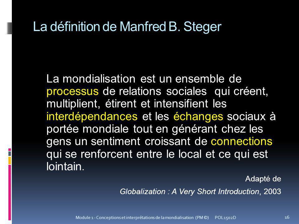 La définition de Manfred B. Steger
