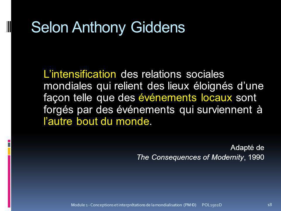 Selon Anthony Giddens