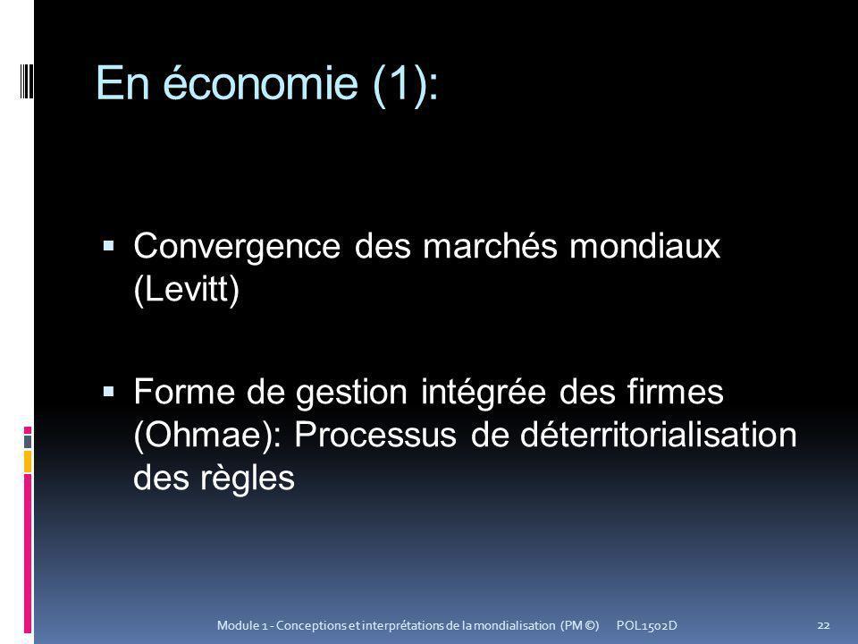 En économie (1): Convergence des marchés mondiaux (Levitt)