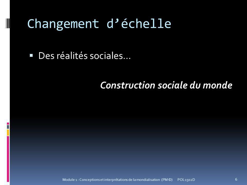 Changement d'échelle Des réalités sociales…