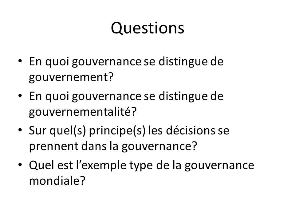 Questions En quoi gouvernance se distingue de gouvernement