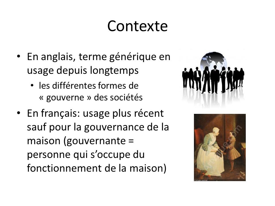 Contexte En anglais, terme générique en usage depuis longtemps