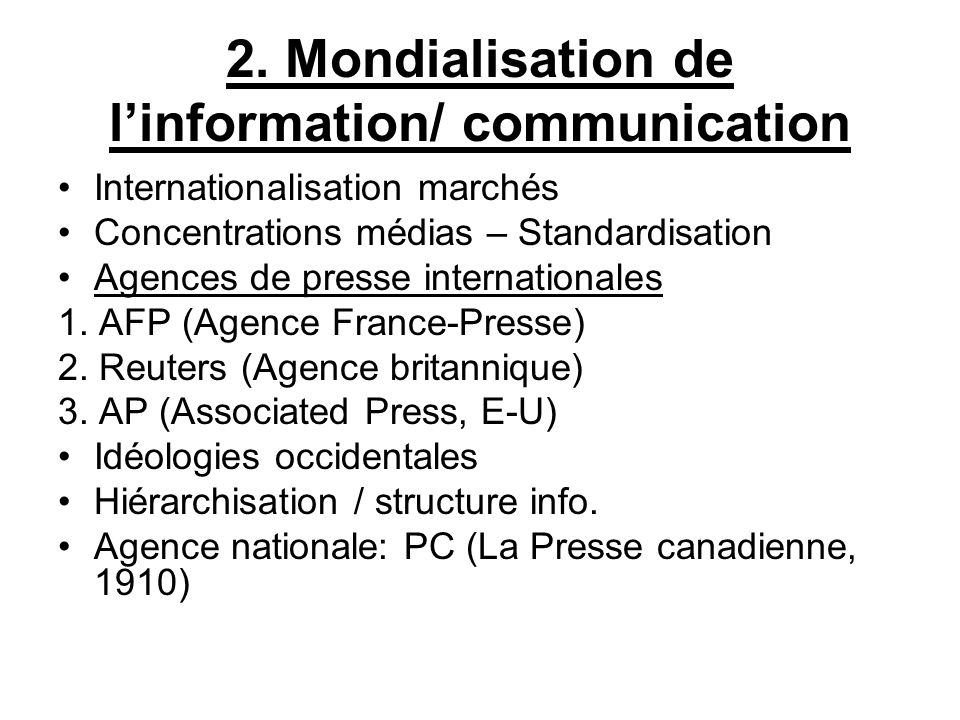 2. Mondialisation de l'information/ communication
