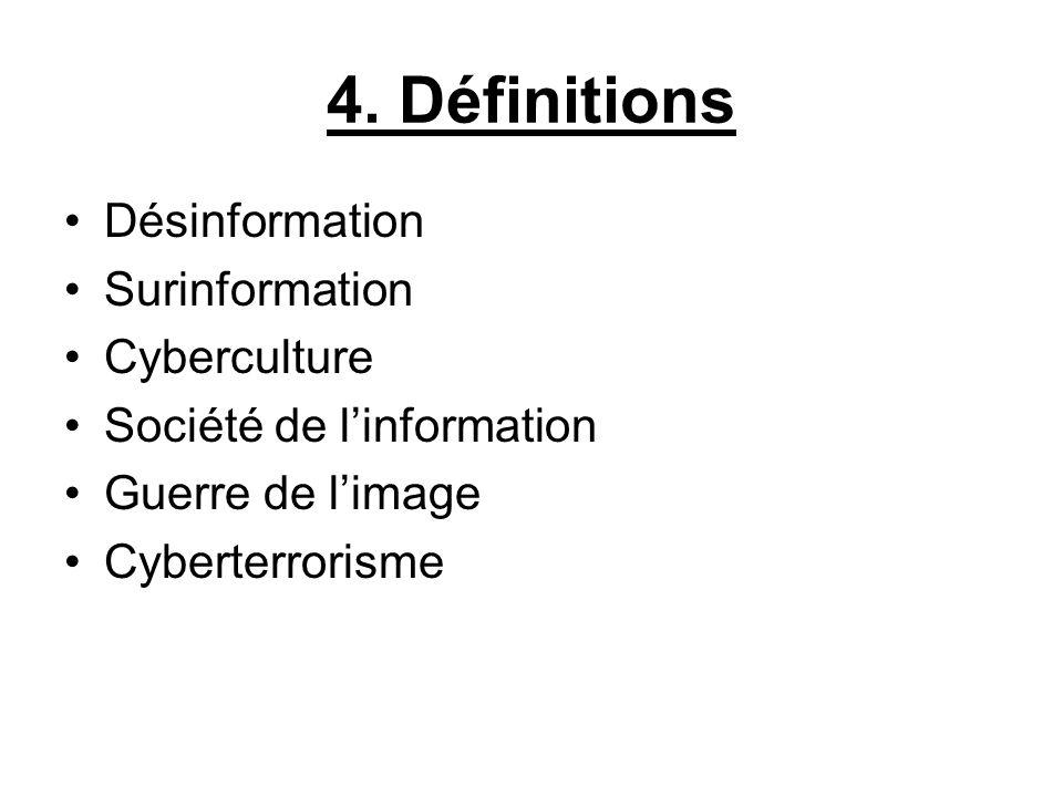 4. Définitions Désinformation Surinformation Cyberculture